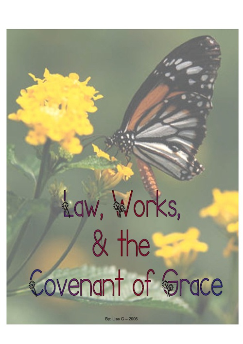 Law, Works and the Covenant of Grace