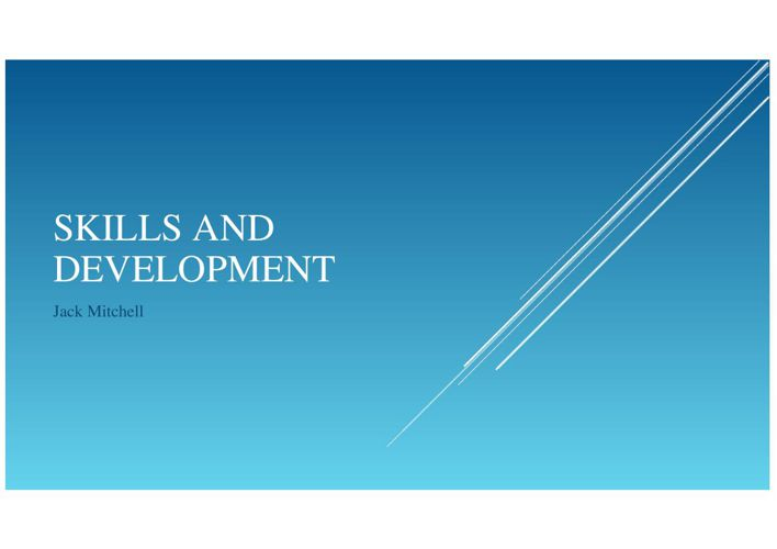 Skills and development