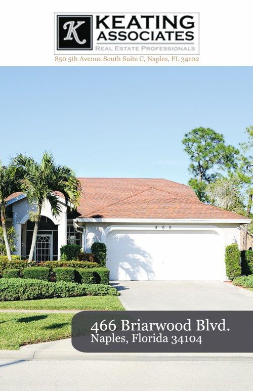 466 Briarwood Blvd, Naples, FL - by Amy Reinholdt, Keating Assoc