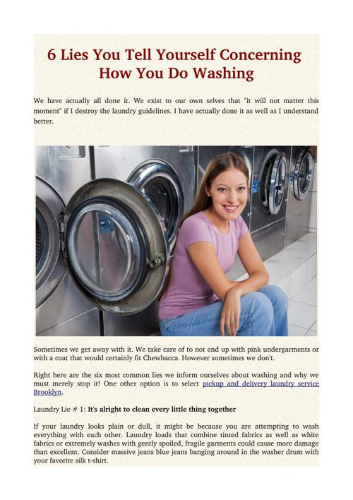 6 Lies You Tell Yourself Concerning How You Do Washing