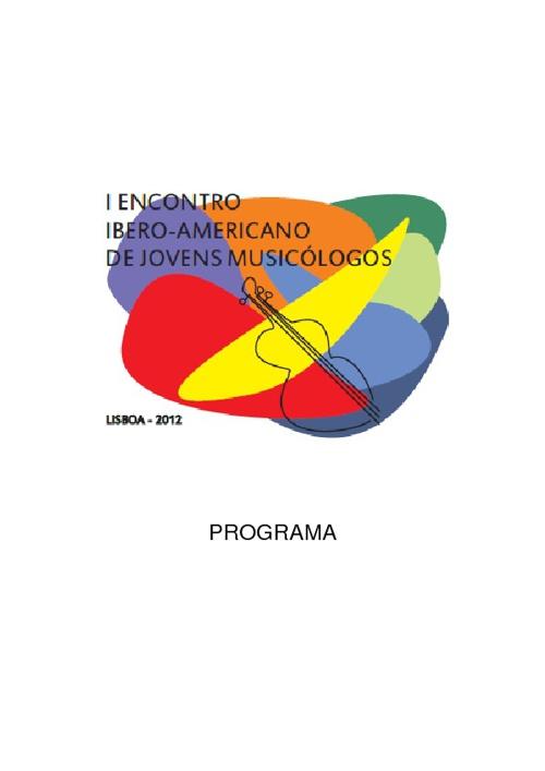 Programa - I Encontro Ibero-Americano de Jovens Musicólogos