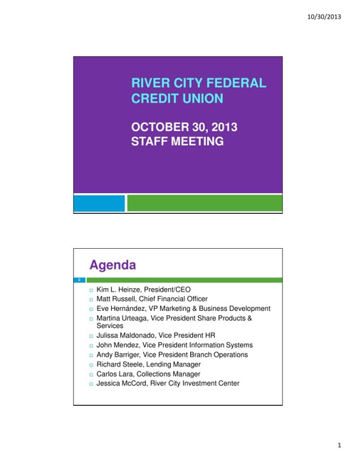 2013-10-30 RCFCU Staff Meeting