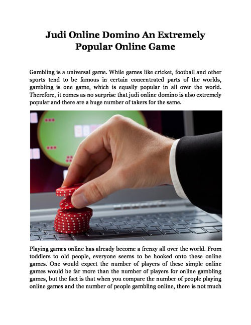 Judi Online Domino An Extremely Popular Online Game
