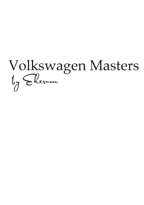Volkswagen Masters by Ekerum