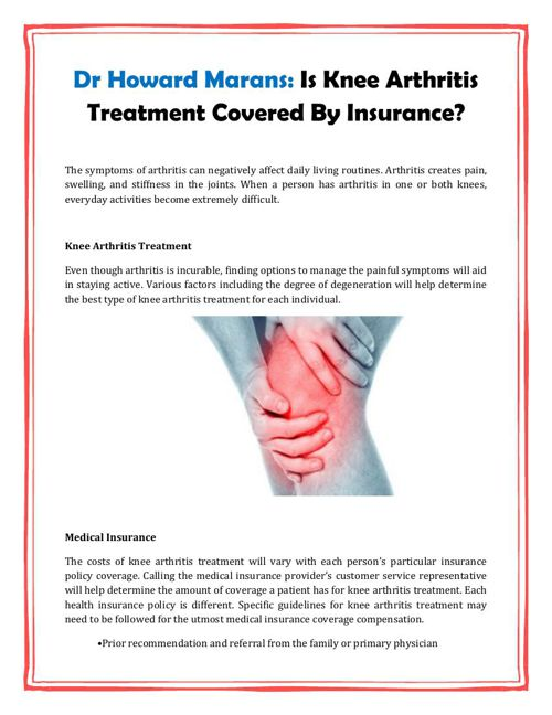 Dr Howard Marans: Is Knee Arthritis Treatment Covered By Insuran