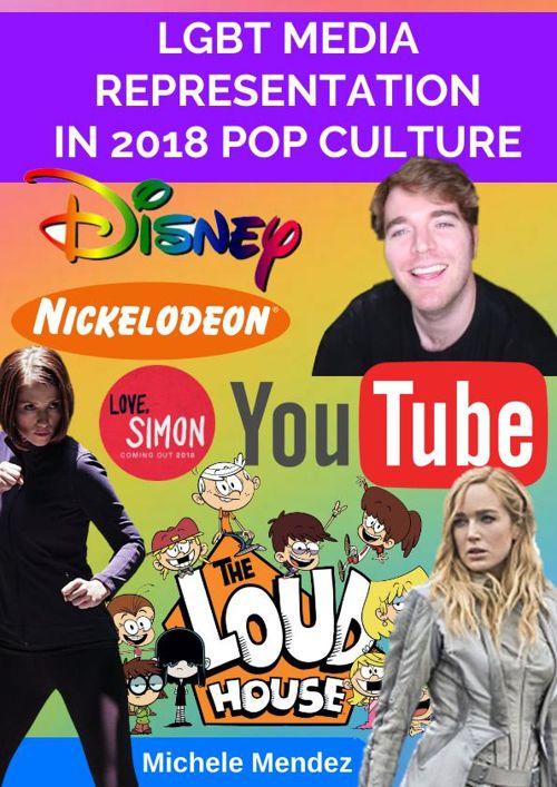 LGBT MEDIA REPRESENTATION IN 2018