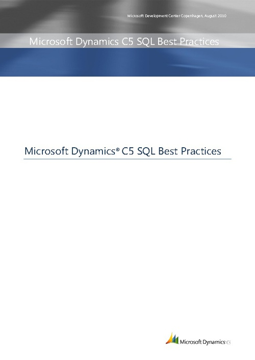 Microsoft Dynamics C5 SQL Best Practices