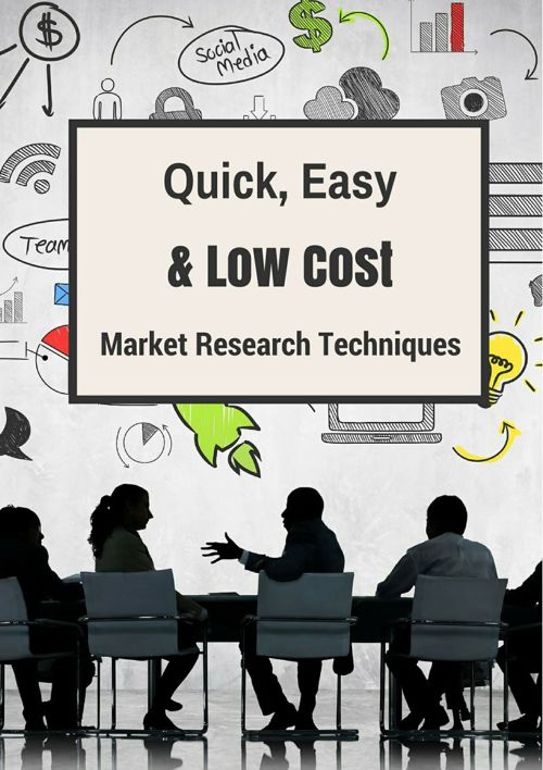 Quick, easy, and low-cost market research techniques