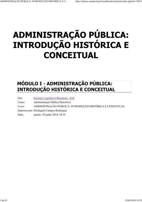 ADMINISTRAÇÃO PÚBLICA- INTRODUÇÃO HISTÓRICA E CONCEITUAL