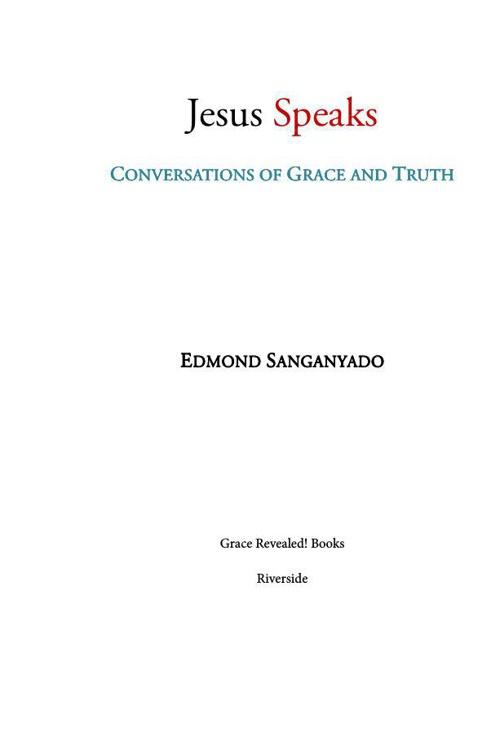 Jesus Speaks- Conversations of Grace & Truth