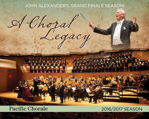 Pacific Chorale 2016-2017 Season Brochure: A Choral Legacy