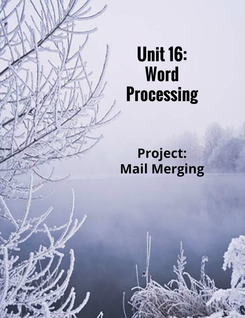 Unit 16: Word Processing