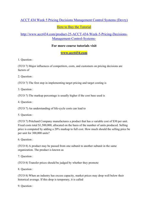 ACCT 434 Week 5 Pricing Decisions Management Control Systems (De