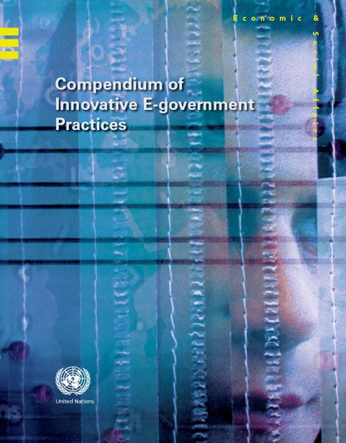 Compendium of Innovative E-Government Practices Volume I & II