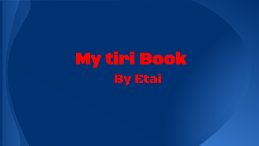My tiri book