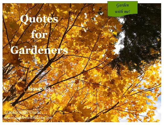 Quotes for Gardeners - Fall - Issue #3