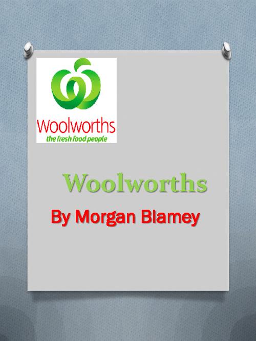 Woolworths Morgan Blamey