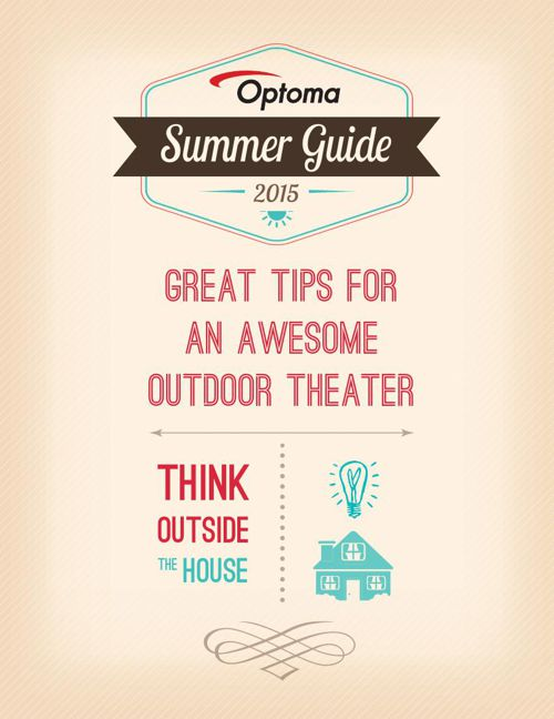 Optoma Outdoor Theater Guide