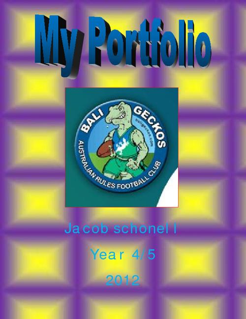 My Portfolio. Jacob. Year 4