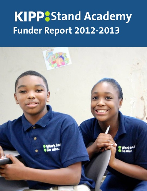 2012-2013 KIPP Stand Academy Funder Report
