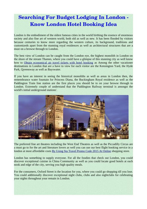 Searching For Budget Lodging In London - Know London Hotel Booki