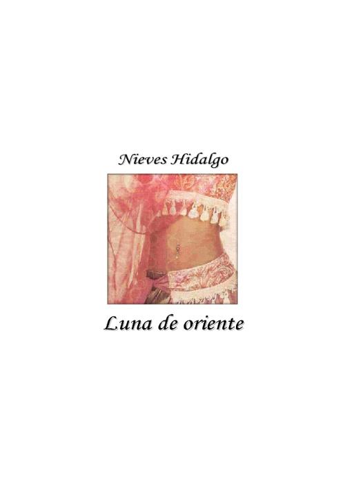 Hidalgo Nieves - Luna De Oriente