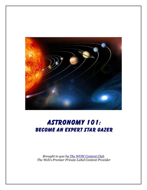 Astronomy 101: Become An Expert Star Gazer