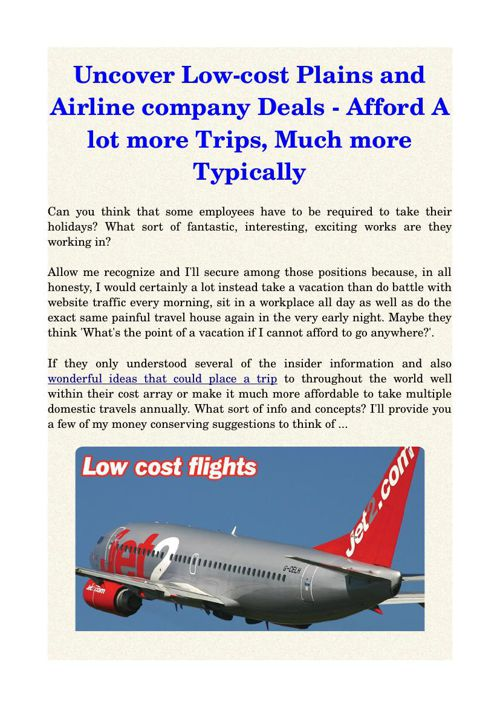 Uncover Low-cost Plains and Airline company Deals - Afford A lot