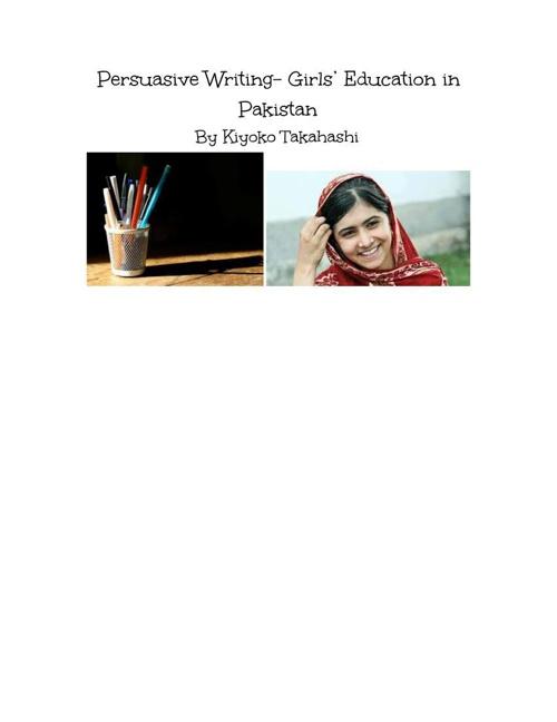 Persuasive Writing- Girls Education in Pakistan- Kiyoko