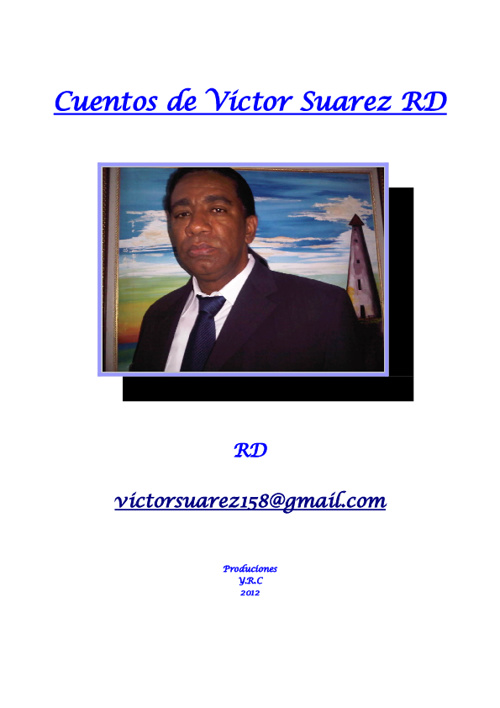 7 cuentos de Victor Suarez rd.