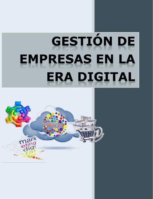 Gestión de Empresas en la Era Digital