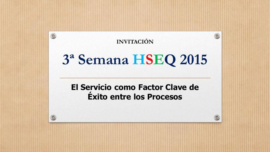 3ª Semana HSEQ 2015