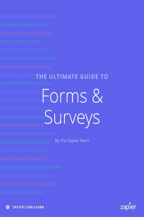 The Ultimate Guide to Forms and Surveys