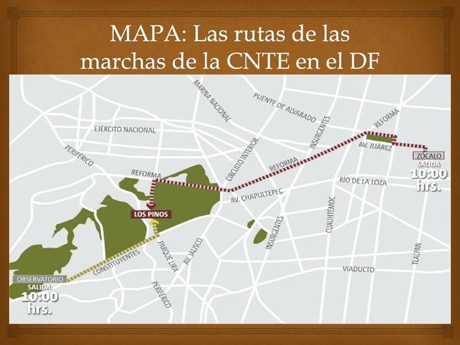 MAPA: Las rutas de las marchas de la CNTE en el DF