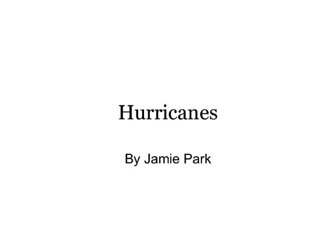 Hurricanes by Jamie