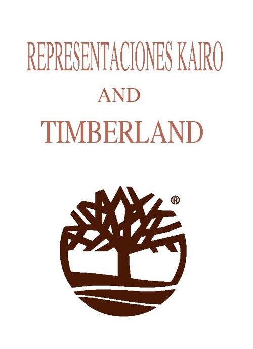 Representaciones Kairo  Y  TIMBERLAND