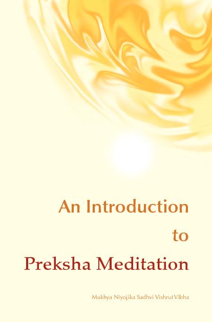 An Introduction to Preksha Meditation