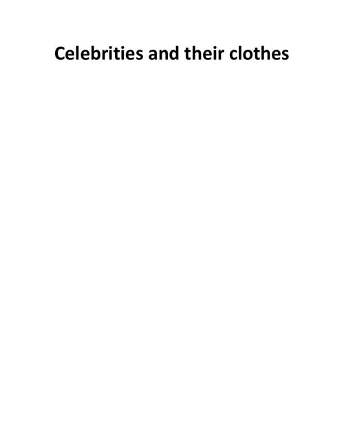 7 anderson.j19 celebrities and cloth discription