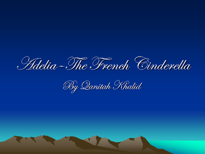 Adelia - The French Cinderella