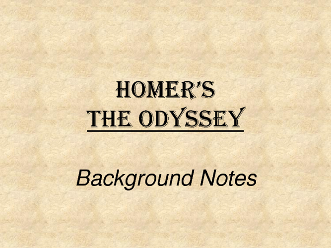The Odyssey Background