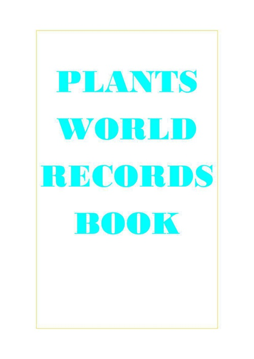 plants world records book