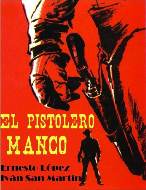 El Pistolero Manco