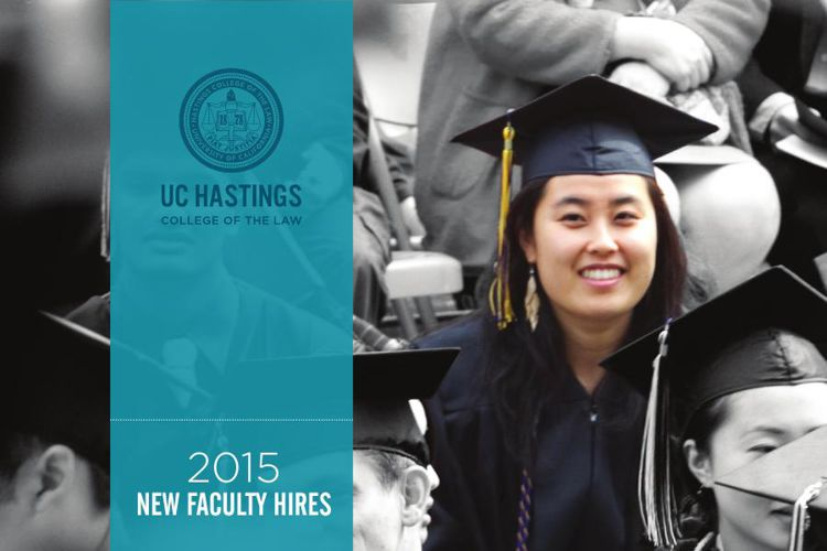 New Faculty Hires: UC Hastings