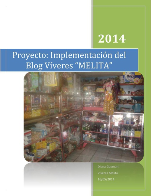 "IMPLEMENTACION DE UN BLOG PARA PROMOCIONAR  VIVERES ""MELITA""·"