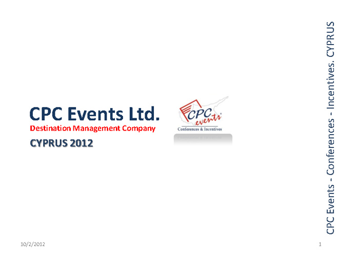CPC Events Ltd. Presentation 2012