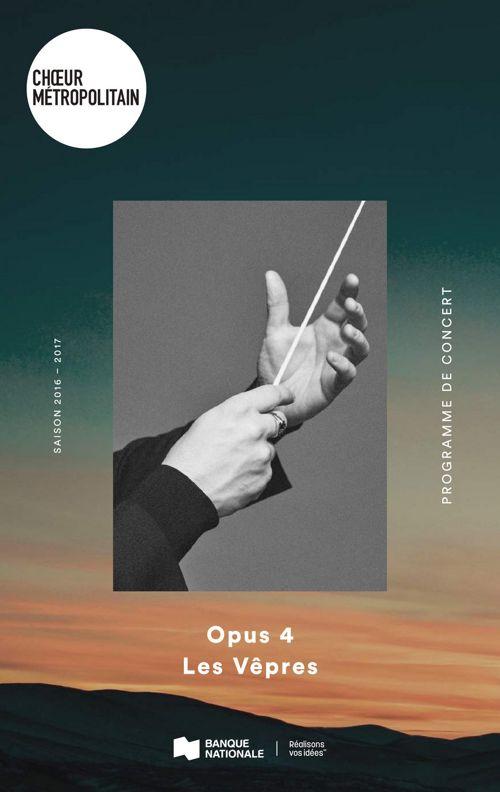 OPUS 4 - Les Vêpres, Choeur Métropolitain
