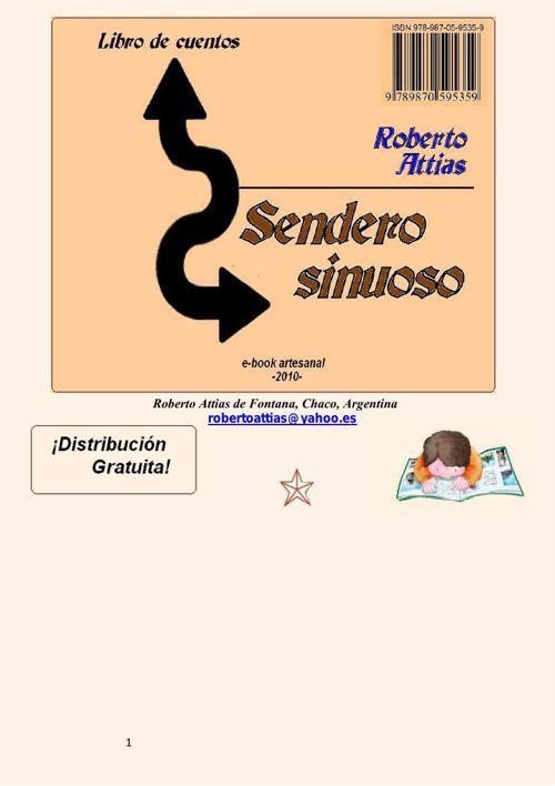 SENDERO SINUOSO- de Roberto Attias-Argentina (2)