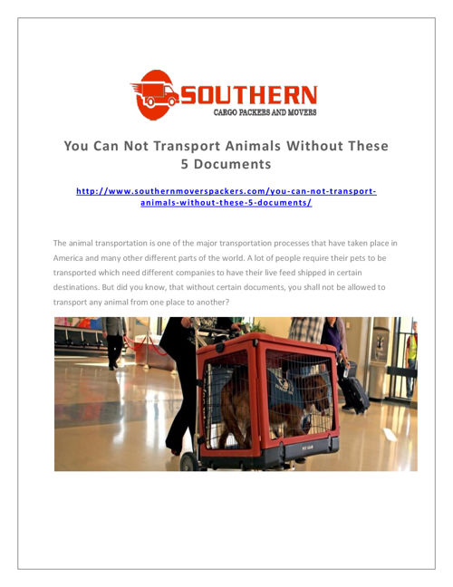 YOU CAN NOT TRANSPORT ANIMALS WITHOUT THESE 5 DOCUMENTS