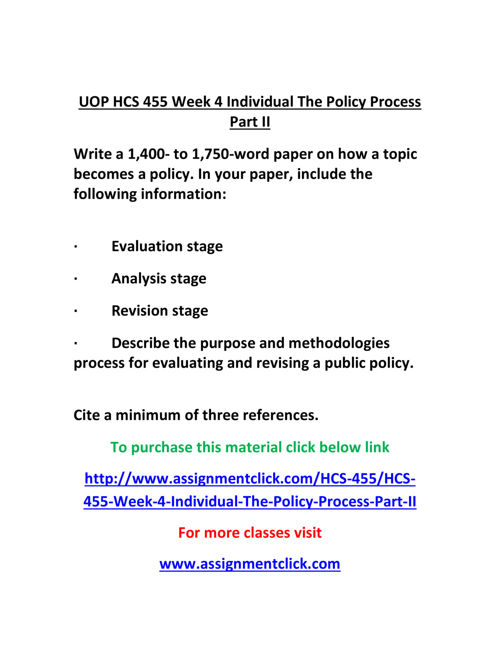 UOP HCS 455 Week 4 Individual The Policy Process Part II