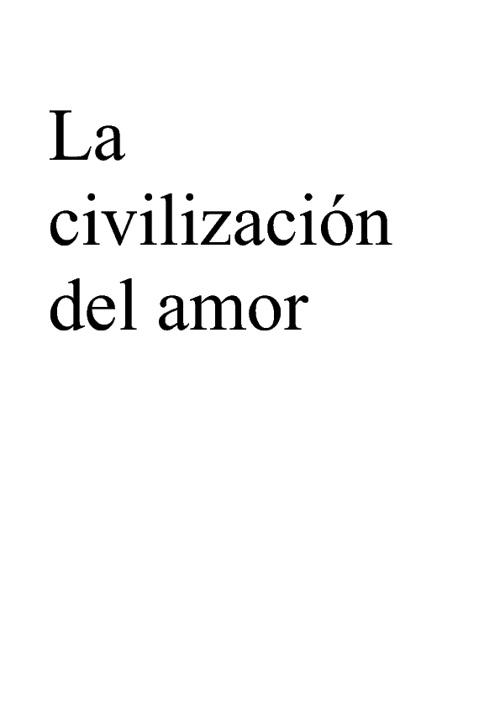 La civilizacion del amor tema 8